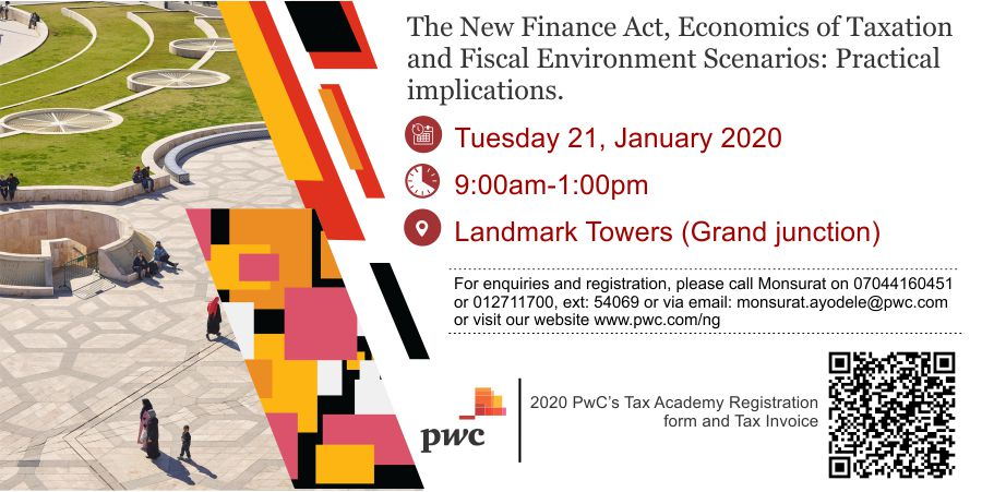 Attend Pwc S Tax Academy Session On The New Finance Act Practical Implications Tax Business Matters Nigeria